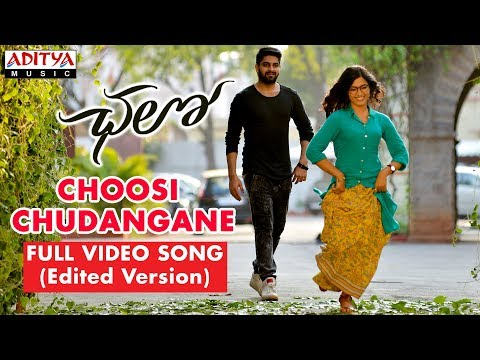 Choosi Chudangane Full  Song  Edited Version   Chalo Movie  Naga Shaurya, Rashmika