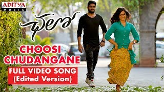 Choosi Chudangane Full Video Song ( Edited Vers...