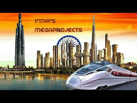 MEGA PROJECTS IN INDIA || Biggest infrastructure projects of India 2017 || 🇮🇳 is 🔥