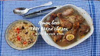 Lemon & Herb Tray Baked Chicken With Brown Rice
