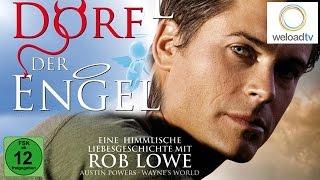 Dorf der Engel - Rob Lowe