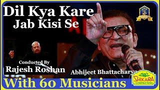 Gambar cover Dil Kya Kare I Julie I Rajesh Roshan I  Kishore Kr I Abhijeet Live I Bollywood Songs Live