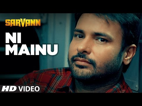 """Amrinder Gill"": Ni Mainu 