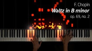 Chopin - Waltz in B minor, op. 69 no. 2