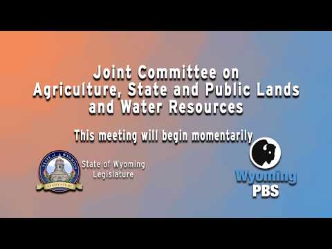 Wyoming Legislative Joint Committee on Agriculture 2018, Day 1, September 27