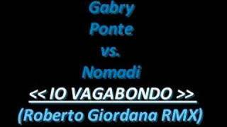 Nomadi - Io Vagabondo (Roberto Giordana Remix)