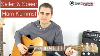 Seiler und Speer - Ham Kummst - guitar lesson - tutorial - how to play