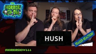"""Hush"" (2016) Trailer Reaction - The Horror Show"