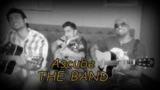 Amit Raja Tu Mera Dil by Ascube band Official Video