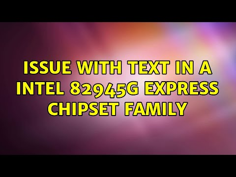 Ubuntu: Issue with text in a Intel 82945G Express Chipset Family
