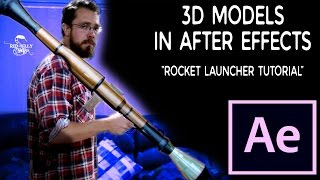 3D Models In After Effects - Rocket Launcher Tutorial