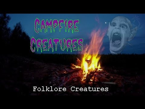 Campfire Creatures (Creatures of Folklore)