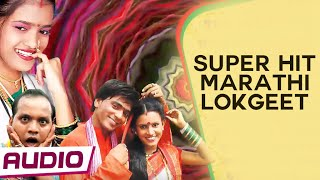 Super Hit Marathi Lokgeet | Latest Marathi Music | Regional India
