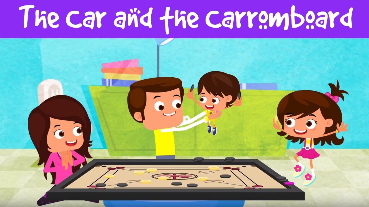 the car the carrom board inspirational stories for kids indian games i jalebi street