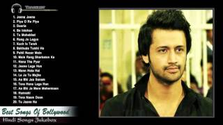 Repeat youtube video Best of Atif Aslam Songs 2015   Hindi Songs Collection   Atif Aslam Latest hits songs