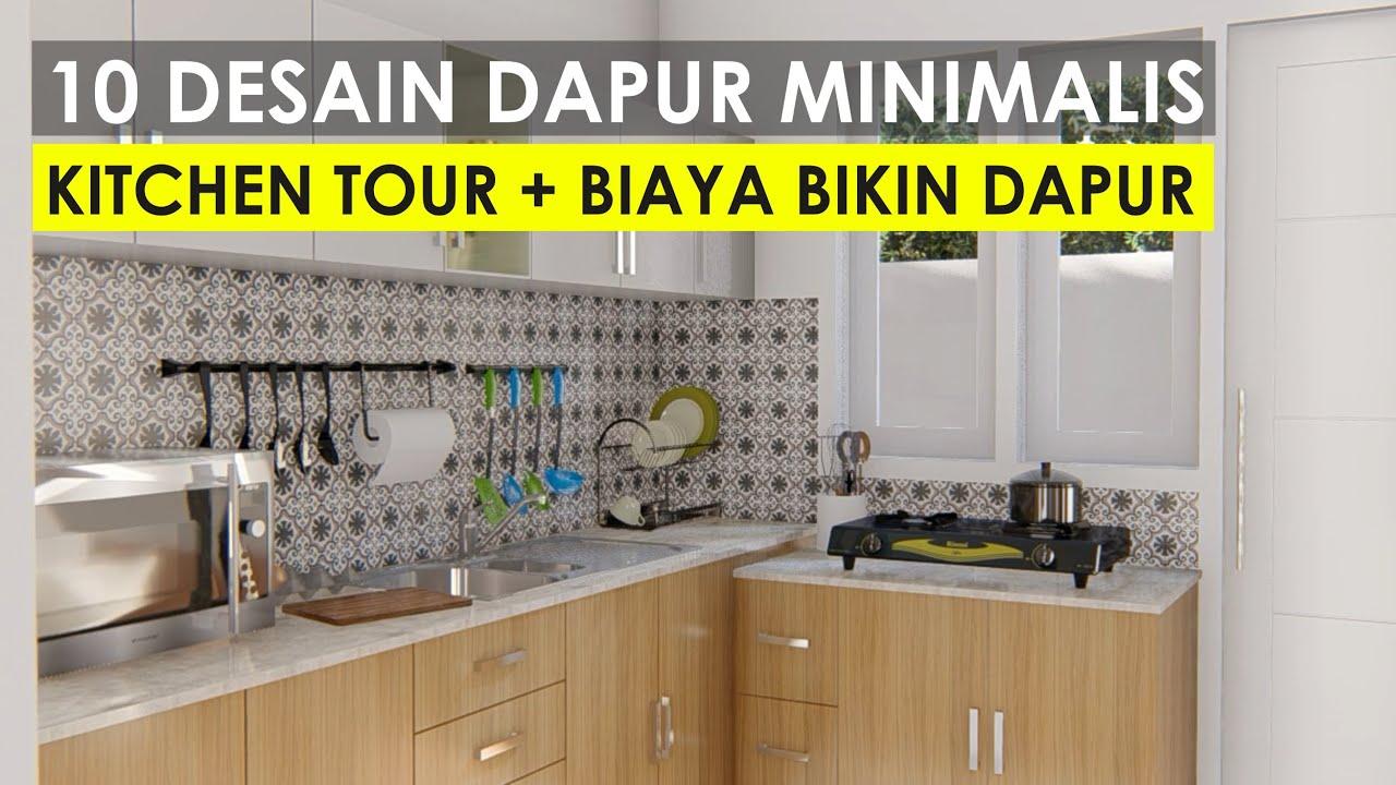 10 Desain Dapur Minimalis Terbaik 2020 Kitchen Tour Perhitungan Biaya Bikin Dapur Youtube