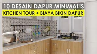 10 DESAIN DAPUR MINIMALIS TERBAIK 2020 | Kitchen tour & perhitungan biaya bikin dapur