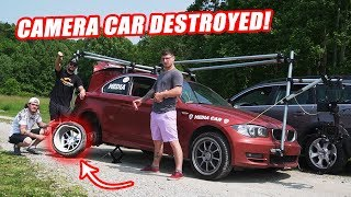 HOW TO DESTROY A $60,000 CAMERA CAR INSTANTLY!