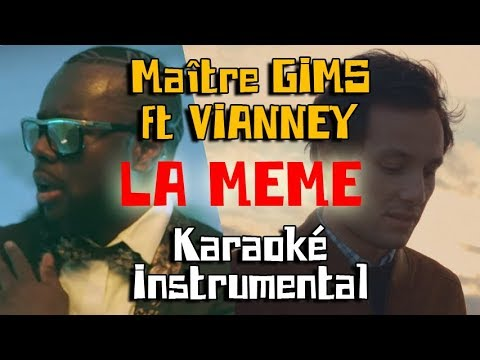 MAITRE GIMS ft VIANNEY - La même | Karaoké instrumental + chœurs ( Paroles / Lyrics )