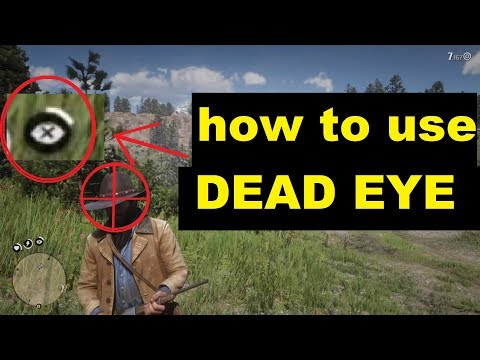 How to use dead eye mode!!! Red dead redemption 2