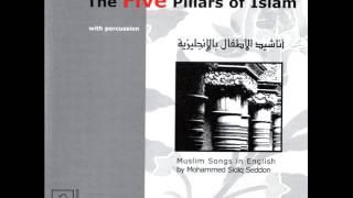 Islamic Nasheed The Five Pillars of Islam Nasheed Song