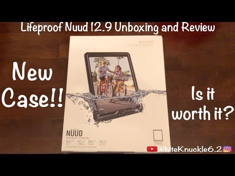 Lifeproof Nuud For Ipad Pro 12 9 2nd Gen Unboxing And Review