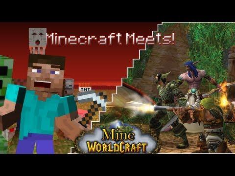 Minecraft Meets - Mine Of WorldCraft (World Of Warcraft!)