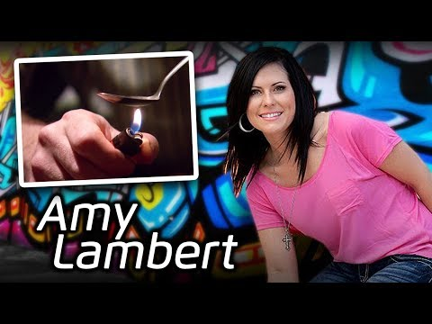 From Drugs to Deliverance - The Testimony of Amy Lambert