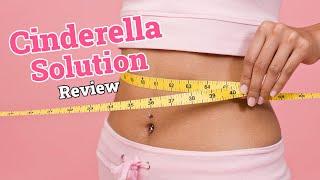 Cinderella Solution Review | Best Women Weight Loss Program Ci…