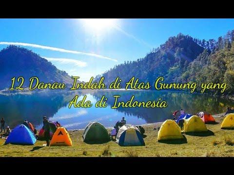 12 Danau Indah di Atas Gunung yang Ada di Indonesia  YouTube