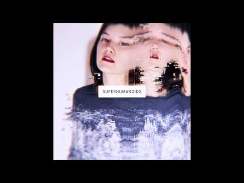 Superhumanoids - Mirrors (Captain Cuts Remix)