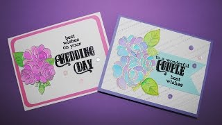 Making Wedding cards using Clearly Besotted stamps video 2