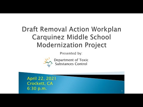Carquinez Middle School Modernization Project: Draft Removal Action Workplan -  April 22, 2021