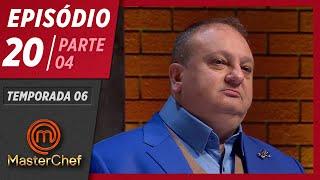 MASTERCHEF BRASIL (11/08/2019) | PARTE 4 | EP 20 | TEMP 06