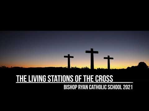 Bishop Ryan Catholic School Fifth Grade Presentation of The Living Stations of the Cross (2021)