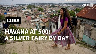 Havana at 500: a silver fairy in Old Havana | AFP