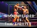 MMAShredded vs. Thai fighter (in Thailand)