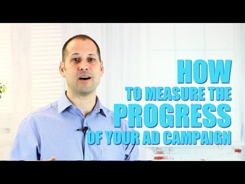 How To Measure The Progress Of Your Ad Campaign