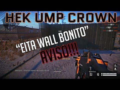 "WARFACE - Hek UMP Crown / ""Eita wall bonito"" / Aviso"