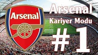 FIFA 18 Arsenal Kariyer Modu #1 - Analiz ve Transfer Çalışmaları!