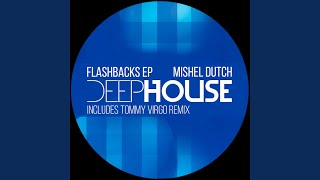 Flashbacks (Original Mix)