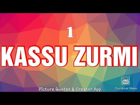 Download KASSU ZURMI NA MAGARYA