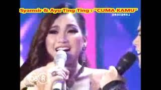 (1,025)  Duet Ayu Ting Ting & Syamsir : CUMA KAMU - Cipt. Rhoma Irama --  KDI 2014