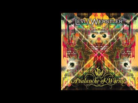Levi/Werstler - Avalanche of Worms (Full Album)