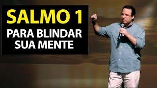 Salmo 1 para BLINDAR sua mente. Felipe Seabra.