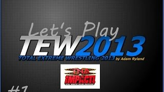 Lets Play TEW 2013 TNA 2004 EP#1