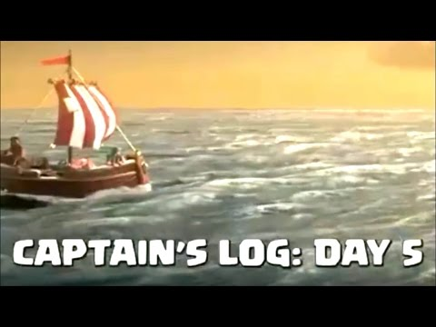 Clash of Clans: Captain's Log Day 5 - Whats that on the horizon?