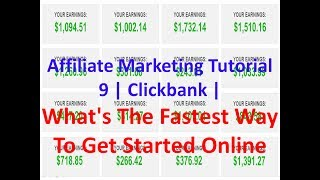 Affiliate Marketing Tutorial 9 | Clickbank | What