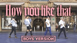 "Download Lagu [KPOP IN PUBLIC] BLACKPINK (블랙핑크)""How You Like That"" Dance Cover (Boys Ver.) // Australia // HORIZON mp3"