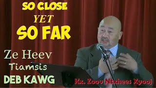 "Portland Hmong Alliance Church 10/04/20 Kx. Zoov Ntxhees Xyooj ""So Close, Yet So Far."""